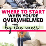 how to clean when you're overwhelmed