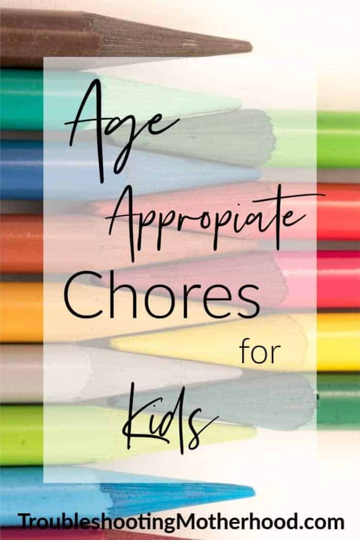 Age Appropriate Chores. Chores broken down by age from toddlers to teens! Chores are great for kids! Use this guide to help you implement a new chore routine for your kids. #kidschores #chorechart