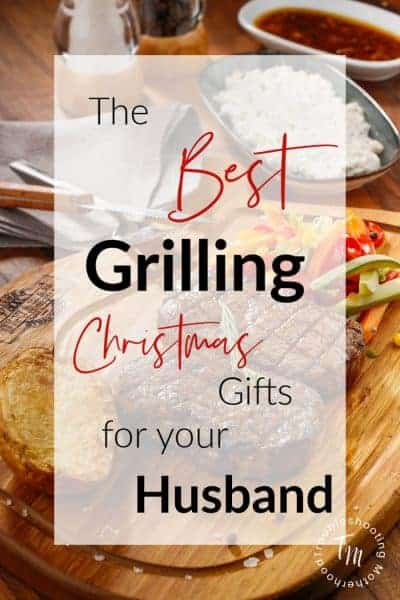 The best grilling gifts you can get your husband for Christmas.