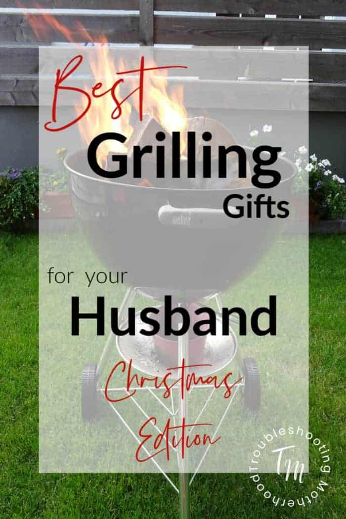 Best Grilling Gifts for your Husband. If you man has a passion for grilling, smoking and BBQ then he will love these awesome grilling gift ideas for Christmas.