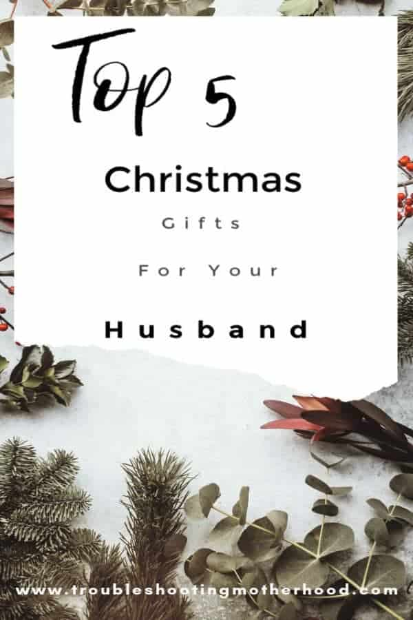 Christmas Gift Ideas for your husband can be tough, especially if he has everything! Here are my Top 5 Christmas Gift Ideas for your husband. #holidaygiftguide #giftsformen