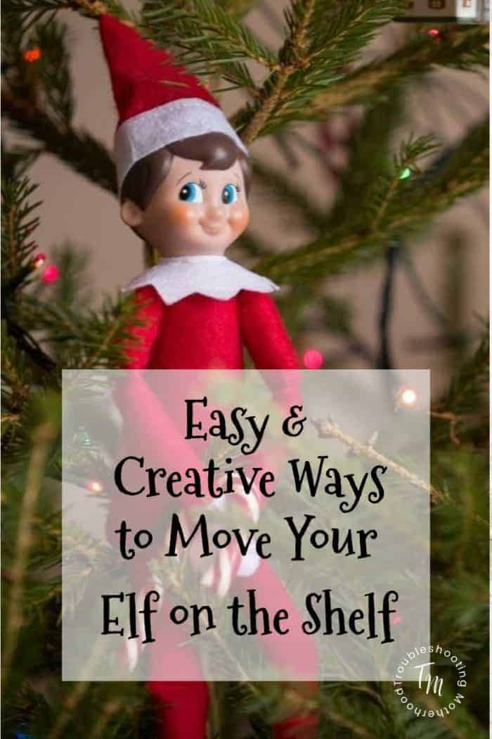 Easy and Creative Ways to Move Your Elf on the Shelf. Funny & Creative Ideas for moving your elf.