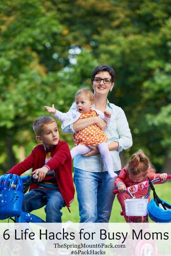 6 Great Life Hacks for Busy Moms