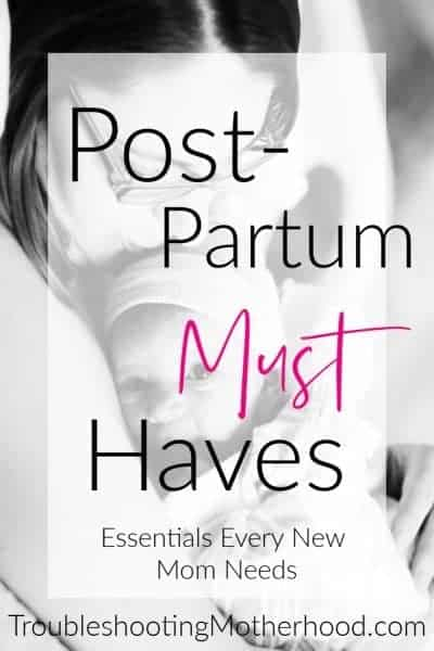 Postpartum Must Haves: Essentials Every New Mom Needs