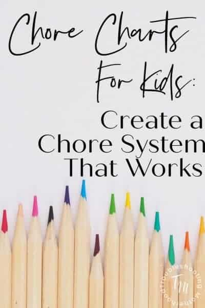 How to create a chore system for your kids