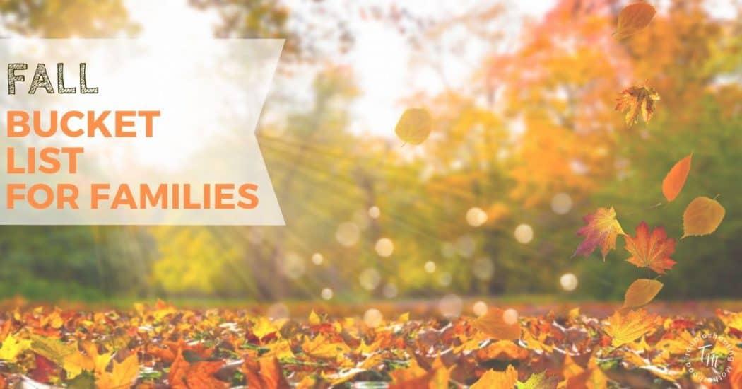 Fall bucket list for familes