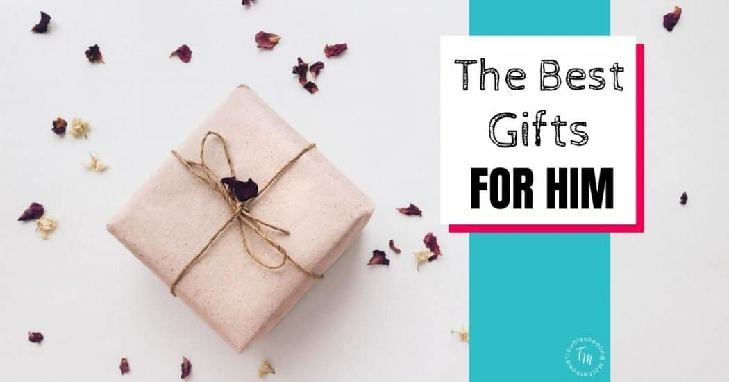 The best gifts for him blog image.