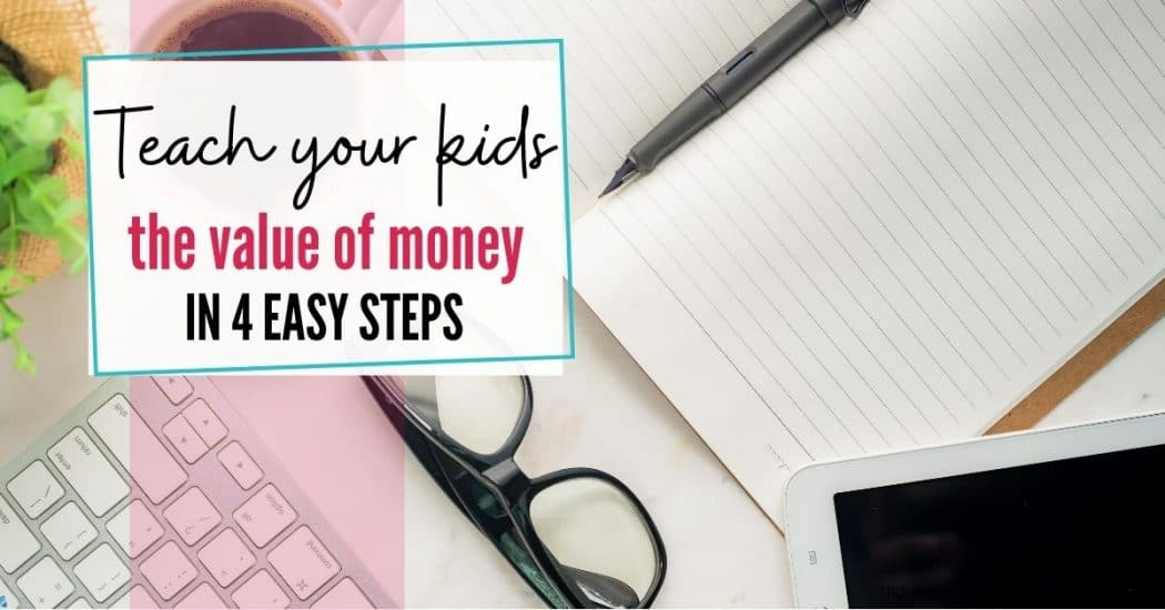 Teach kids the value of money in four easy steps blog image.