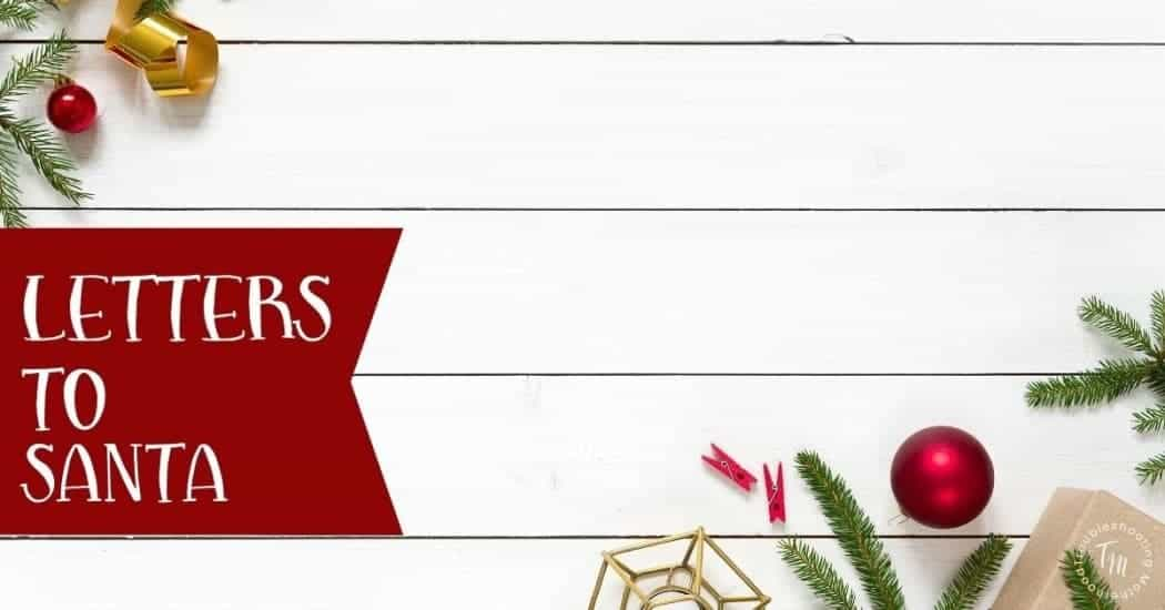 Letters to Santa from kids blog image.