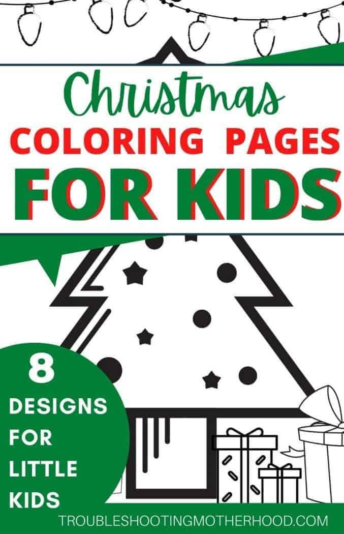 Christmas Coloring Pages For Kids Free Printable Troubleshooting Motherhood
