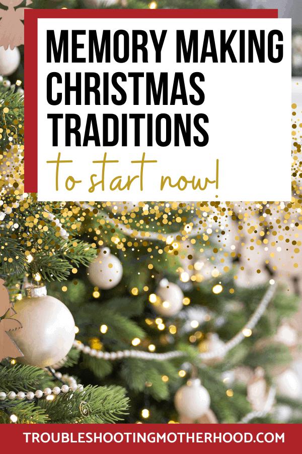 Family Christmas Tradition PIN Image. Make memories with new Christmas Traditions.