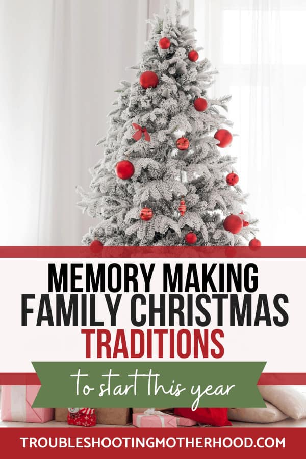 Memory making family Christmas traditions to start this year. PIN image for blog.